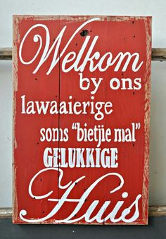 Huis Rustic Art, Rustic Signs, Wood Signs, Wood Crafts, Diy And Crafts, Words To Live By Quotes, Smart Box, Afrikaanse Quotes, Garden Quotes