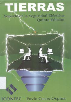 Casas-Ospina, Favio Tierras  :soporte de la seguridad eléctrica 5ª ed. 1 ejemplar