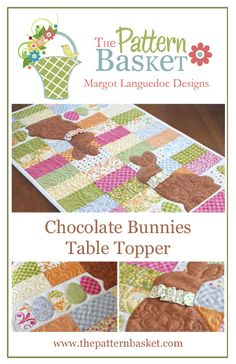 Chocolate Bunnies ~ quilted table topper (or possibly build out the middle for more length as a full table runner) with candy rabbits & Easter eggs ~ $8.50 | from The Pattern Basket : Margot Languedoc Designs
