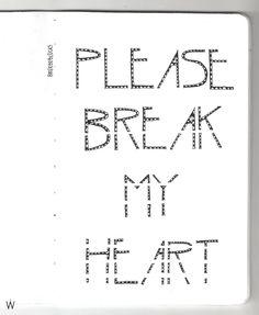 Alt-J - Please break my heart #handlettering #lettering #typography