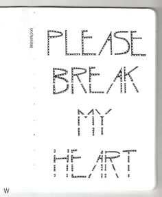 Alt-J - Please break my heart  #handlettering #lettering #typography