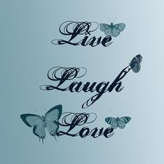 Live Laugh Love Butterflies Print by Patricia S