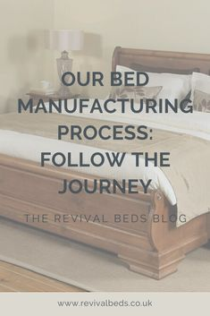Learn all about our bed manufacturing process and the steps we take to minimise waste and ensure perfection.