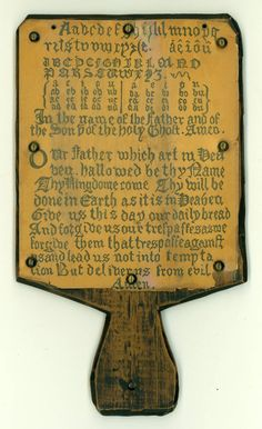 Oak Hornbooks were most often made of oak, the letters were covered with…