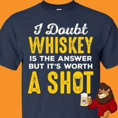 Whiskey Shots, Whiskey Drinks, Beer Shirts, Cool Shirts, Beer Opener, Beer Humor, Beer Lovers, Liquor, Tanks