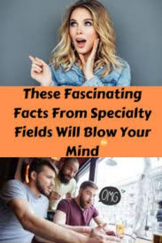 These Fascinating Facts From Specialty Fields Will Blow Your Mind Average Joe, Fascinating Facts, Blow Your Mind, Everyone Else, Mind Blown, Horror Movies, In This World, Fields, Funny Jokes