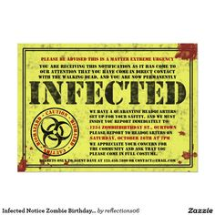 """Infected Notice Zombie Birthday Party Invitations 5"""" X 7"""" Invitation Card"""