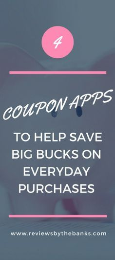 4 Coupon Apps to Help Save Big Bucks on Everyday Purchases