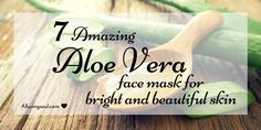 Aloe Vera face mask has many benefits which make skin healthy. Hera are some DIY homemade aloe Vera gel face mask Which will buzz up your beautiful skin: