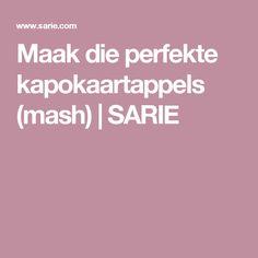 Maak die perfekte kapokaartappels (mash) | SARIE