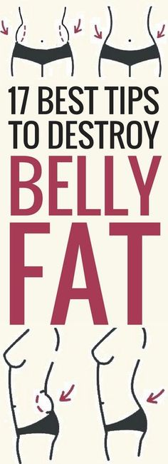 17 best tips to losing belly fat quickly.