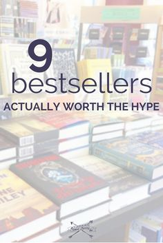 9 bestsellers actually worth the hype