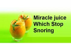 The right amount of sleep is essential for your health and well-being, but maybe because of your partner's snoring you can't sleep that kept you awake a whole the night and the constant awoken is very harmful for you. Excess mucus is one of major contributors to snoring, so lessen mucus developing can reduce or even prevent someone from snoring just by consuming the simplest juice. If you want a real benefit from the juice, you should drink it on an empty stomach and about half an hour ...