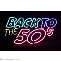 Back to the 50s Neon Lighted Sign  #retro  http://www.retroplanet.com/PROD/32600
