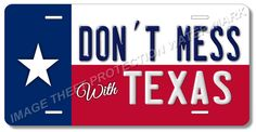 Texas State Flag Don't Mess With Texas Aluminum Vanity License Plate Tag New