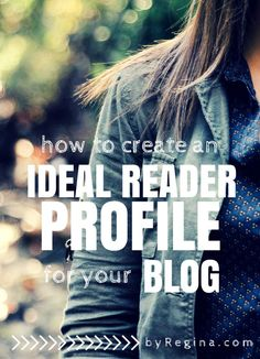 Who are you talking to? (How to Create an Ideal Reader Profile for Your Blog) - by Regina [for bloggers // creative businesses // and you]
