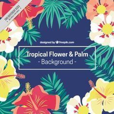 Hand drawn exotic flowers and palm leaves background