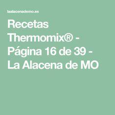 Recetas Thermomix® - Página 16 de 39 - La Alacena de MO