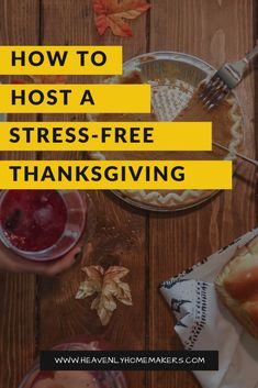 How to Have a Stress-Free Thanksgiving | Heavenly Homemakers