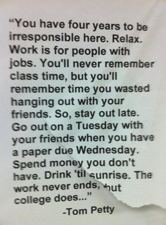This is just about the DUMBEST advice I've ever read. Do your work, you can party later when you have yer masters.