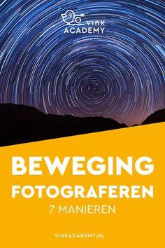 Fotografie tips: 7 manieren om beweging te fotograferen. Weet jij alle zeven manieren? In het artikel de invloed van de camera-instelling en de sluitertijd op het eindresultaat, zoals het fotograferen van sterren bij nachtfotografie. Handige fotografie tips voor beginners. Het artikel is geschreven in het Nederlands en interessant voor iedereen die een Nikon of Canon (of ander merk) spiegelreflexcamera heeft. #fotografietips #camerainstelling