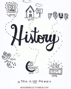 One Direction - History Lyric Drawings, One Direction Drawings, One Direction Lyrics, One Direction Wallpaper, One Direction Memes, One Direction Pictures, I Love One Direction, 5sos Lyrics, Mini Drawings