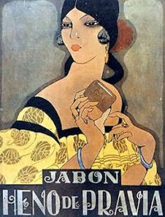 Poster Advertisement for Heno de Pravia Soap, Colombia, ca. // by Ricardo… Retro Poster, Poster Ads, Poster Vintage, Old Posters, Art Deco Posters, Art Deco Illustration, Vintage Advertising Posters, Vintage Advertisements, Art Vintage