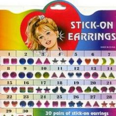 Only 90s kids would understand! Oh boy, stick on earrings for every day of the month!
