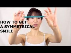 How To Get A Symmetrical Smile With Face Yoga - YouTube