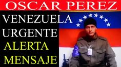 VENEZUELA hoy 9 agosto ULTIMAS NOTICIAS OSCAR PEREZ llama a las Calles D...