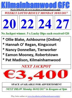 Kilmainhamwood GFC Lotto & News Jackpot Tickets www.ie/kilmainhamwoodgfc Rose Jackson, Lotto Draw, Kate Collins, Brian Rogers, Jackpot Winners, Number Drawing, John Campbell, O Donnell, Play Online