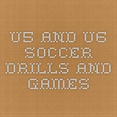 U5 and U6 Soccer Drills and Games