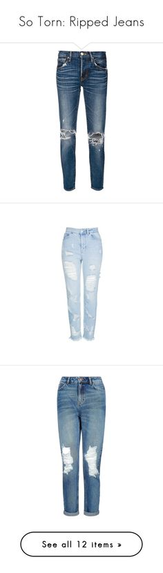 """""""So Torn: Ripped Jeans"""" by polyvore-editorial ❤ liked on Polyvore featuring rippedjeans, jeans, pants, blue, bottoms, distressed cropped jeans, cropped jeans, distressing jeans, destroyed jeans and destructed jeans"""
