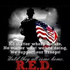 RED Friday: Remember Everyone Deployed. To our troops near and far.we salute you and thank you for your service. Military Deployment, Military Mom, Remember Everyone Deployed, Air Force Mom, Military Quotes, Red Friday, My Marine, Navy Mom, Support Our Troops
