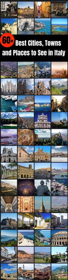 60+ Best Cities, Towns and Places to See in Italy