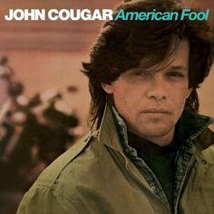 American Fool - John Cougar (Mellencamp)