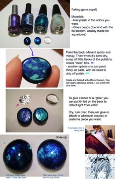 Make faux gems using nail polish - great for costume accents