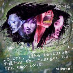 Colors, like features, follow the changes of the emotions. Pablo #Picasso.  Oggi ringraziamo i morsi di Irene Cavalchini.