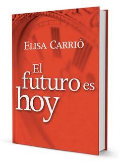 CARRIÓ EL FUTURO ES HOY