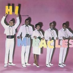 Miracles - Hi, We're The Miracles