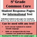 8th Grade ELA Common Core: Student Response Pages for Informational Text - Joy Sexton