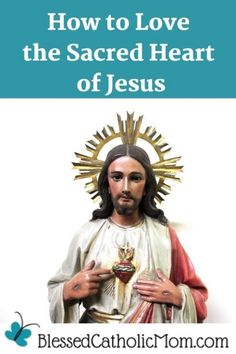 How to Love the Sacred Heart of Jesus can be simple. We can show our love for Him by loving Him, loving others, and loving ourselves. #SacredHeartOfJesus #SacredHeart #LoveJesus #JesusChrist #CatholicFaith Jesus Loves Us, How He Loves Us, God Loves You, Catholic Marriage, Catholic Doctrine, The Good Catholic, Divine Mercy Chaplet, Can We Love, Faith Walk