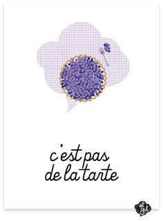 "The French expression c'est pas* de la tarte is equivalent to ""it's not easy, it's tough, it's hard work."" What's really interesting is to compare this to the English expression ""It's a piece of cake."" At first glance, it seems like an almost perfect equivalent."