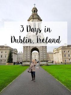 Three Days in Dublin #Dublin #Europe #Ireland #Travel