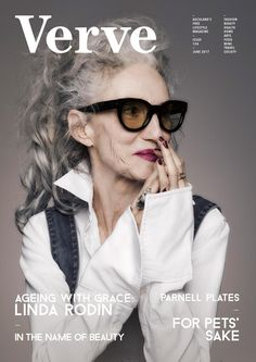 June Issue by Verve Magazine - issuu Rodin, Stylish Older Women, Silver White Hair, Quirky Fashion, Mature Fashion, Advanced Style, Ageless Beauty, Confident Woman, Aging Gracefully
