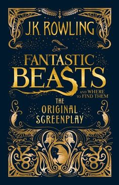 Fantastic Beasts and Where to Find Them : The Original Screenplay writen by J. Rowling: J. Rowling's screenwriting debut is captured in this exciting hardcover edition of the Fantastic Beasts and Where to Find Them screenplay. When Magizoologist Newt Newt Fantastic Beasts, Jk Rowling Fantastic Beasts, Fantastic Beasts And Where To Find Them Book, Fans D'harry Potter, Harry Potter Books, The Script, The Lunar Chronicles, Kindle Unlimited, Crimes Of Grindelwald
