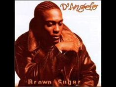 "D' Angelo -  ""Brown Sugar #HighTunes #w33daddict #cannabis #ganja #marijuana #herb #higrade #Hash #Pot #music #☠"