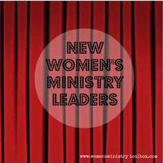 Resources for New Women's Ministry Leaders from Women's Ministry Toolbox