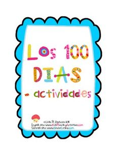 I hope that you enjoy these activities for your 100th day of school.Also available in English.Thank you for visiting,Lidia R. Barbosawww.KinderLatino.blogspot.com