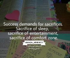 Success is Sacrifice Khangal's Study Quotes by Khangal (Me) images from the web True or not? Study Motivation Quotes, Study Quotes, Hard Quotes, Motivation Inspiration, True Quotes, Motivation For Studying, Study Inspiration Quotes, Exam Quotes, Reality Quotes